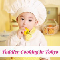 Toddler Cooking Class in Tokyo