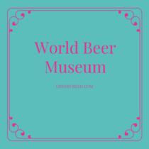 world beer museum