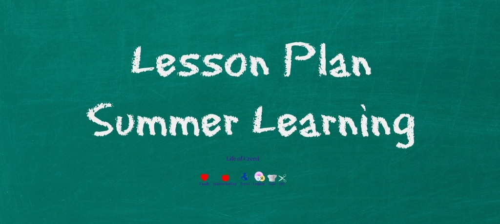 Lesson Plan - Summer Learning via @LifeofCreed