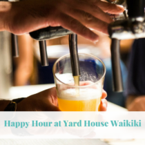 Happy Hour at Yard House Waikiki - One of our favorite places to go while on the Island of Oahu is Yard House Waikiki.