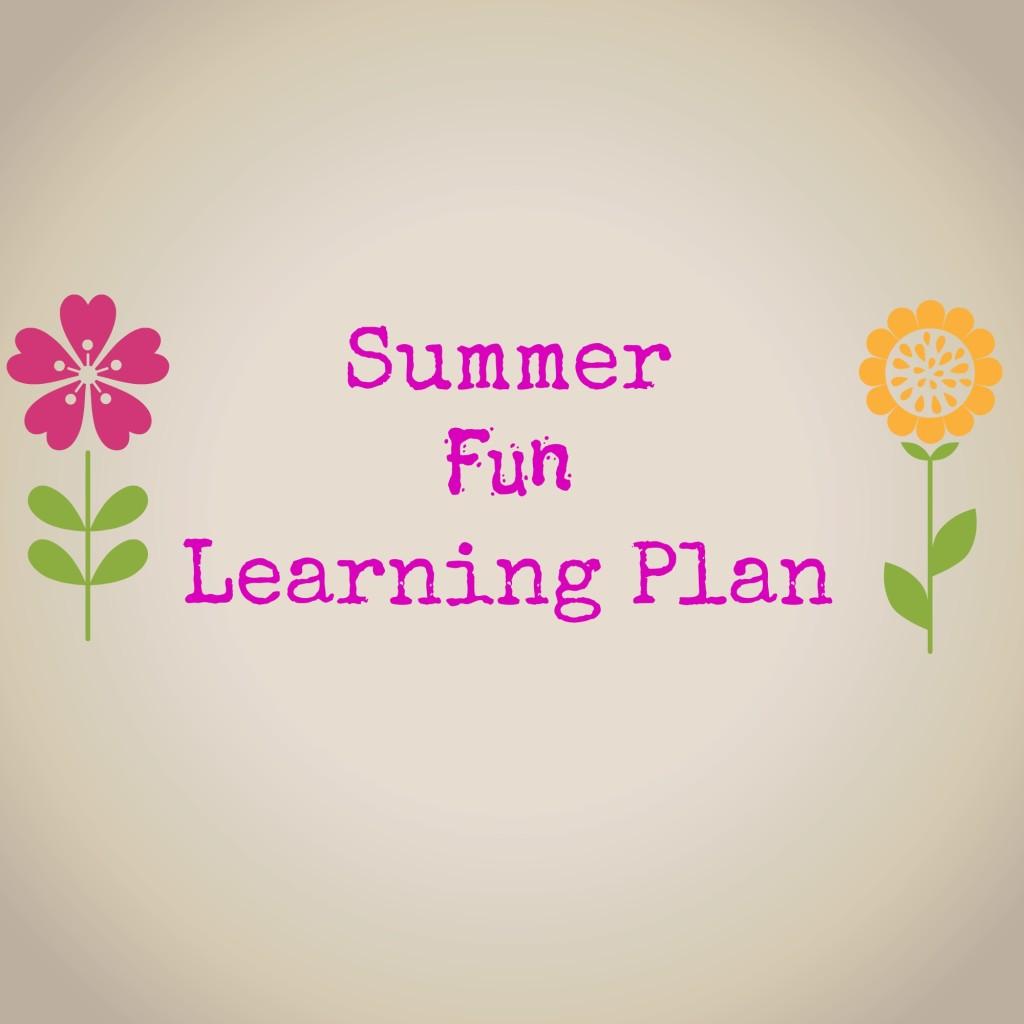 homeschooling, summer fun learning plan, life of creed