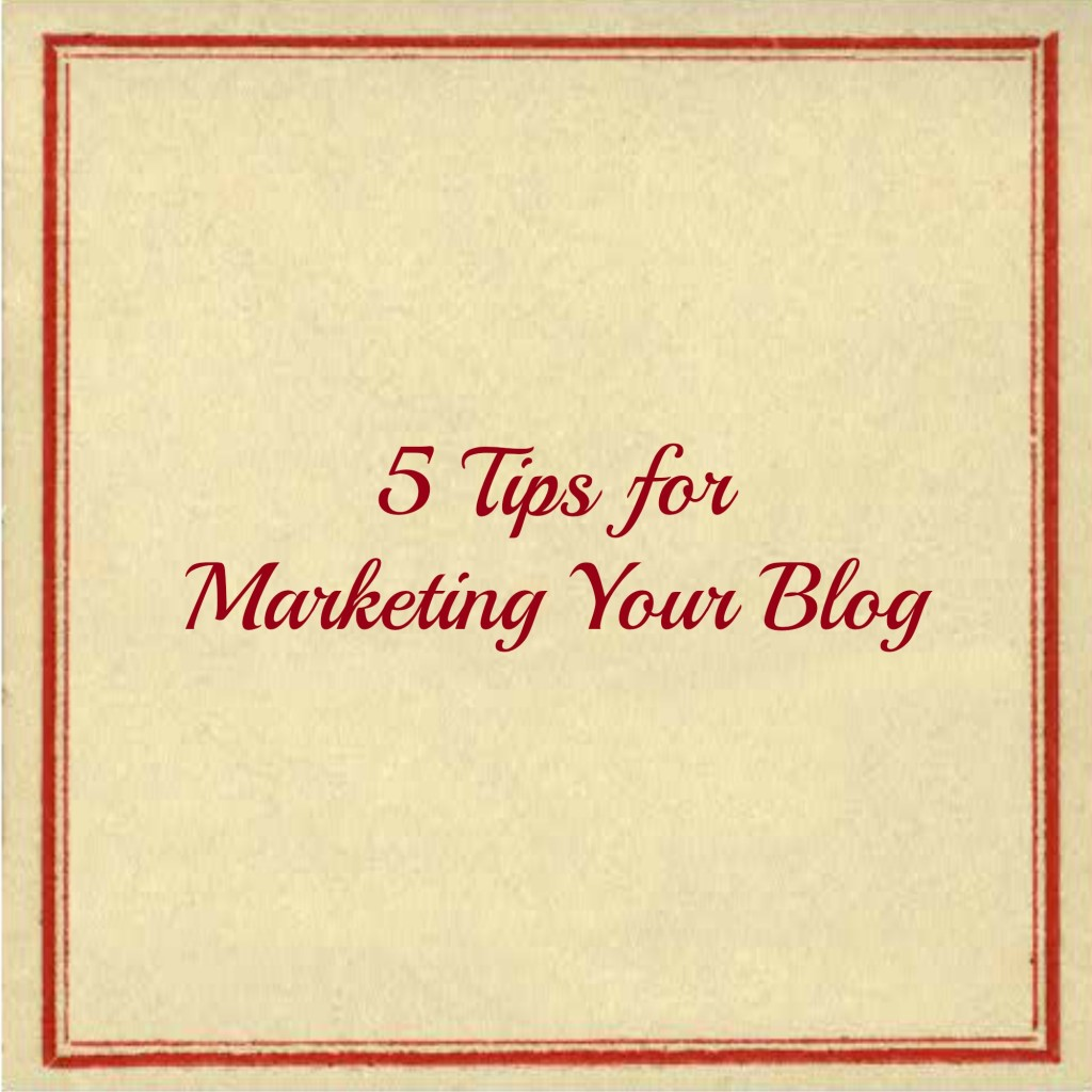 Five-tips-for-marketing-your-blog