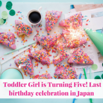 This will be her last birthday celebrate for her in Japan. Because a week later, is our pack out and that means all put a few toys will be packed, shipped, and heading to the States.