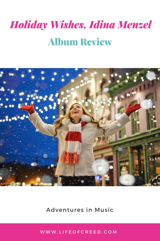 Holiday Wishes, Idina Menzel | Album Review via @lifeofcreed
