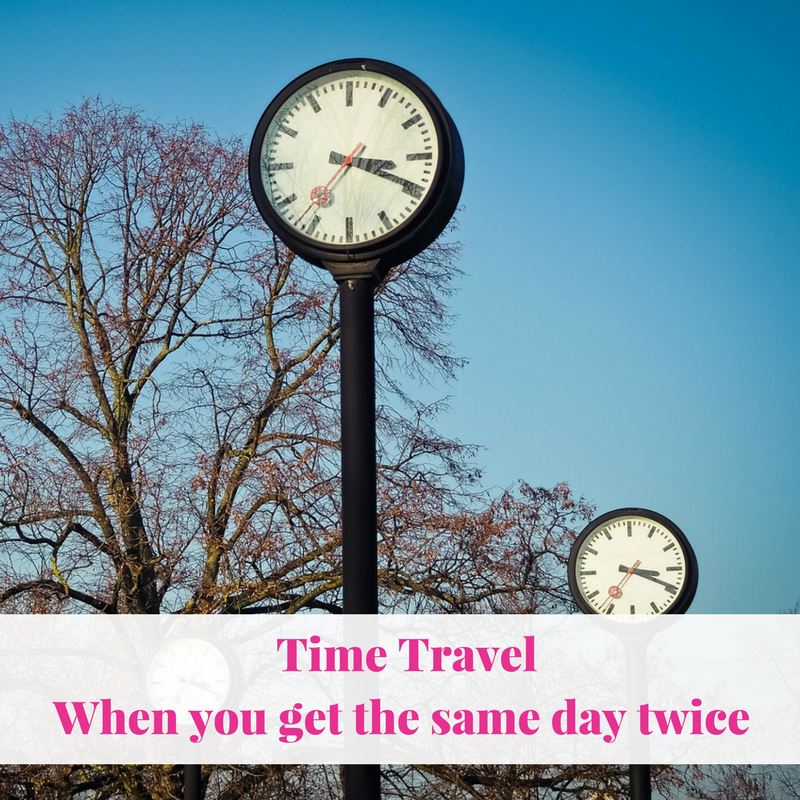 Time Travel – When you get the same day twice
