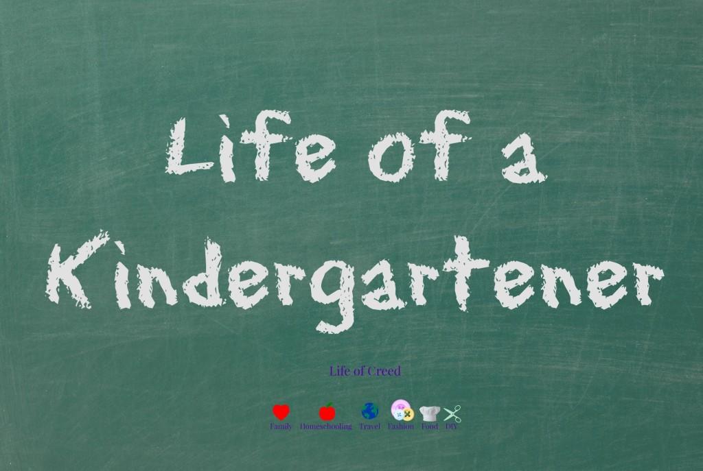 Life of a Kindergartener via @LifeofCreed