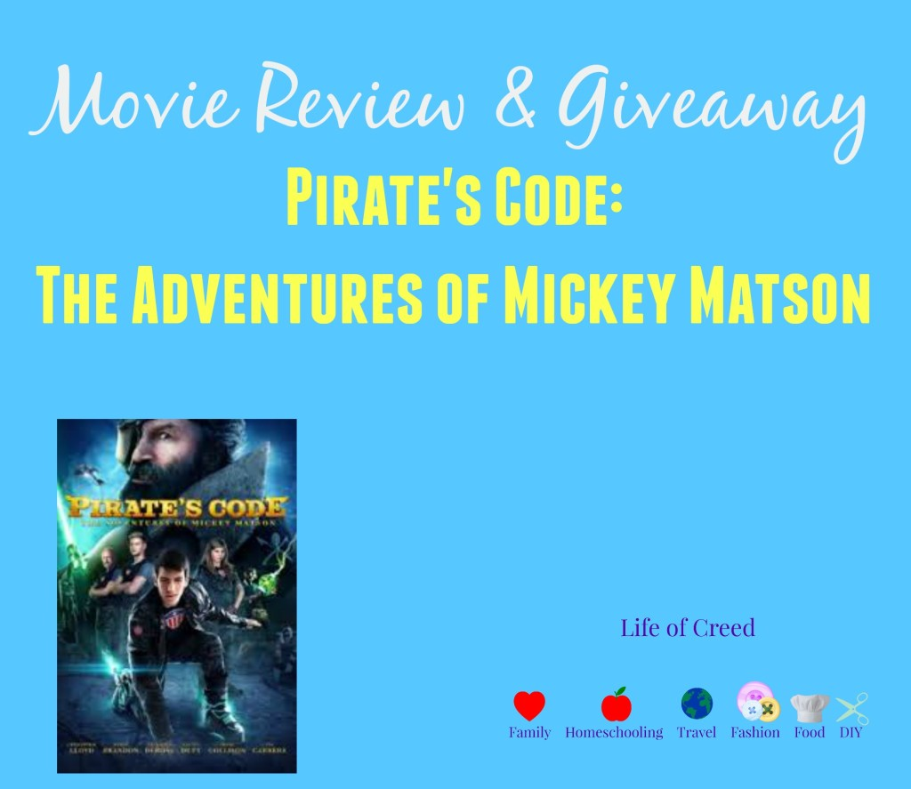 Movie Review & Giveaway| Pirate's Code: The Adventures of Mickey Matson via lifeofcreed.com @Lifeofcreed