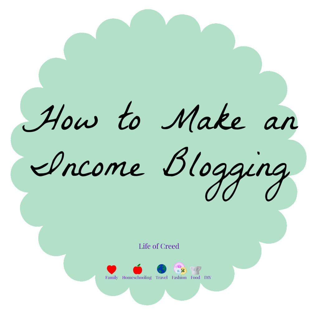 How to Make an Income Blogging via lifeofcreed.com @lifeofcreed