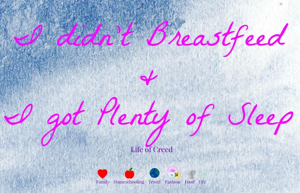I didn't breastfeed and I got plenty of sleep via @lifeofcreed lifeofcreed.com