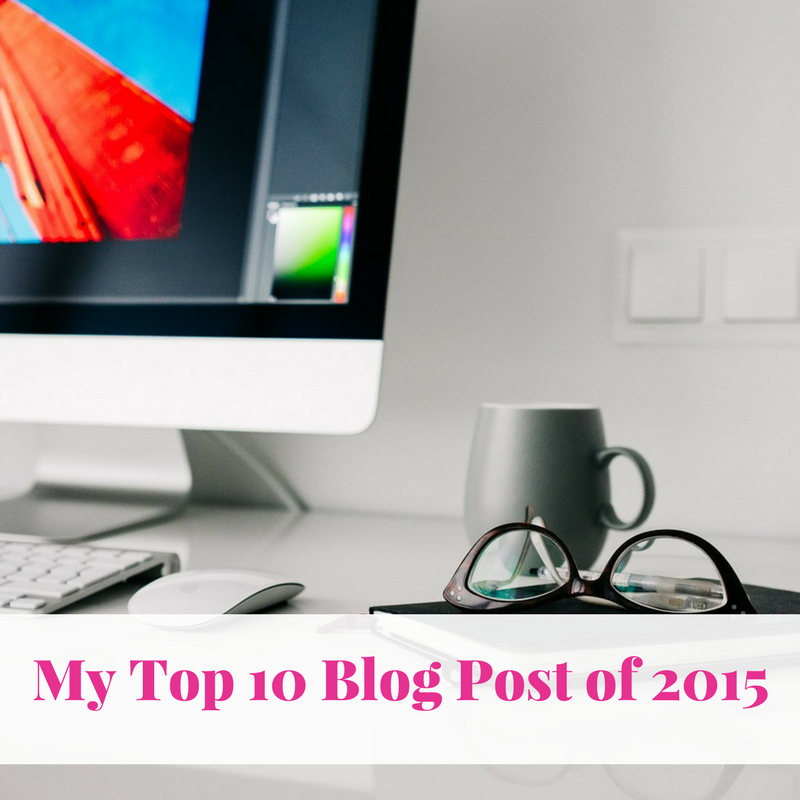 My Top 10 Blog Post of 2015