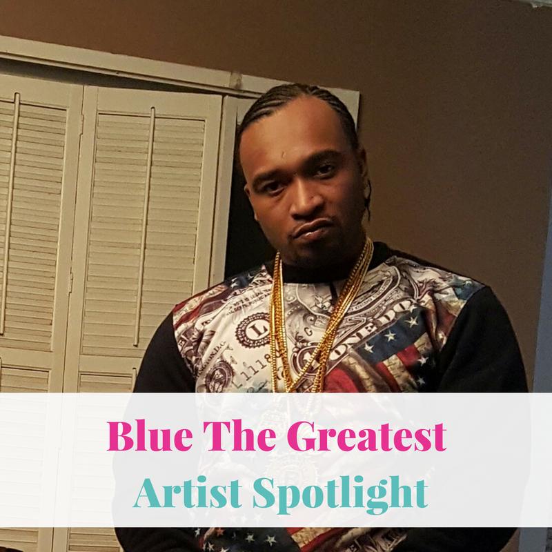 Blue The Greatest | Artist Spotlight