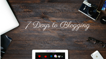 7 days to blogging