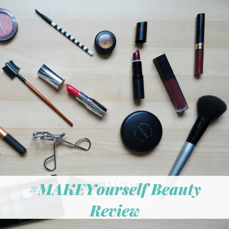 #MAKEYourself | Beauty Review