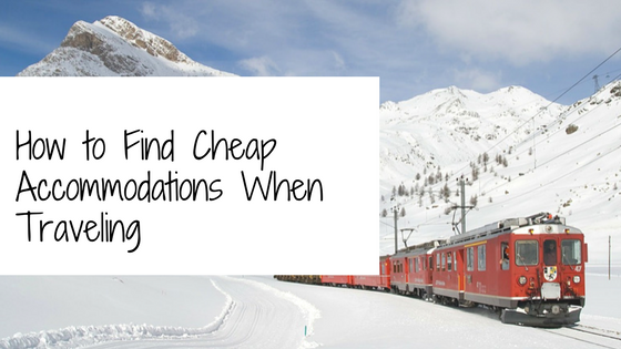 How to Find Cheap Accommodations When Traveling