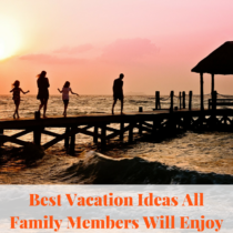 Vacation ideas