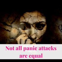 Silent. No hyperventilating. Heart racing. I focus on my breathing so that no one knows I'm having a panic attack. Not all panic attacks are equal.
