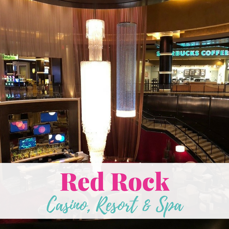 My Thoughts…. Red Rock Casino Resort & Spa